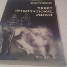 DREPT INTERNATIONAL PRIVAT DE AURELIAN GHEORGHE - Carte Drept international