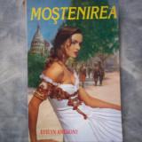 MOSTENIREA EVELYN ANTHONY C5 201 - Roman, Anul publicarii: 1998