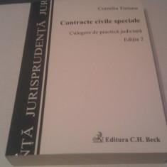 CONTRACTE CIVILE SPECIALE-CULEGERE DE PRACTICA JUDICIARA DE CORNELIU TURIANU, EDITURA C.H.BECK - Carte Jurisprudenta
