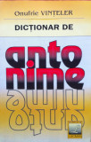 DICTIONAR DE ANTONIME - Onufrie Vinteler, Alta editura