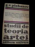 STUDII DE TEORIA ARTEI-G.V. PLEHANOV BUCURESTI 1978