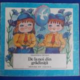 CARTE POEZII COPII - VALENTINA TECLICI - DE LA NOI DIN GRADINITA ( ILUSTRATII STELA CRETU ) - BUCURESTI - 1986 - Carte poezie copii