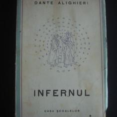 DANTE ALIGHIERI - INFERNUL {1945} - Carte veche