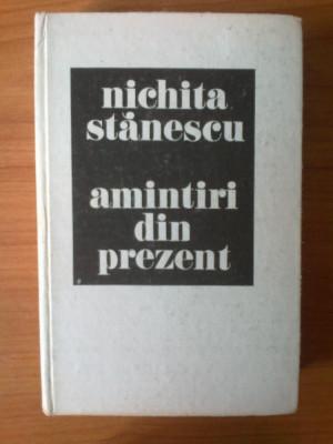 e1 Nichita Stanescu - Amintiri din prezent foto
