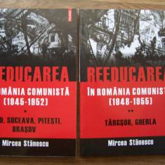M. STANESCU - REEDUCAREA IN ROMANIA COMUNISTA, VOL 1,2 (1945 - 1955). Aiud etc