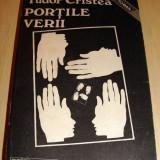 PORTILE VERII - Tudor Cristea