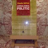 Claudiu Saftoiu - Jurnalismul politic