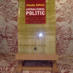 Claudiu Saftoiu - Jurnalismul politic - Carte de publicitate