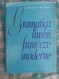 Gramatica limbii franceze moderne I.Braescu