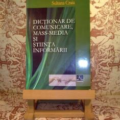 Sultana Craia - Dictionar de comunicare, mass-media si stiinta informarii - DEX