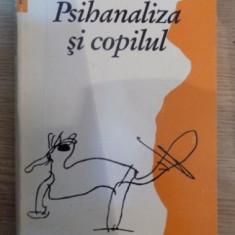 Francoise Dolto PSIHANALIZA SI COPILUL Ed. Humanitas 1993 - Carte Psihologie