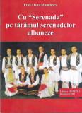 Carte cu imagini,  Momente din istoria Albaniei  - Marius Dobrescu Vol  II  Culegere de studii si articole