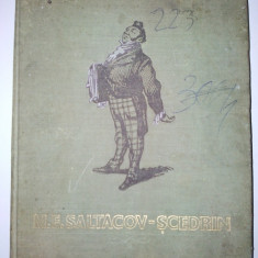 M. E. SALTACOV - SCEDRIN - Opere alese Ed. Cartea Rusa 1954 - Roman