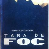 TARA DE FOC - Francesco Coloane - Carte de calatorie
