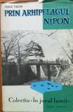 PRIN ARHIPELAGUL NIPON - Vasile Tudor  (Colectia in jurul lumii)