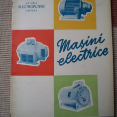 masini electrice uzinele electoputere craiova 1963 RPR carte tehnica mecanica