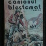 REX HARWEY - CANIONUL BLESTEMAT - Carte de aventura