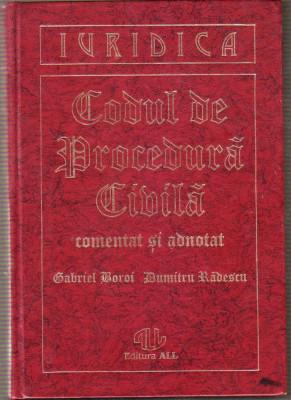 Gabriel Boroi,Dumitru Radescu - Codul de procedura civila comentat si adnotat foto