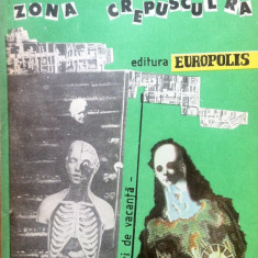 ZONA CREPUSCULARA - MICA ANTOLOGIE SCIENCE-FICTION - Carte Antologie