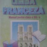 MANUAL LIMBA FRANCEZA CLASA XII DE MARCEL SARAS, EDITURA DIDACTICA 2000 - Manual scolar, Clasa 12, Limbi straine