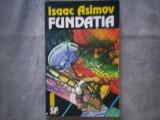 ISAAC ASIMOV - FUNDATIA, Isaac Asimov