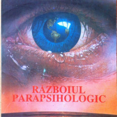 RAZBOIUL PARAPSIHOLOGIC - Eugen Celan, Alta editura