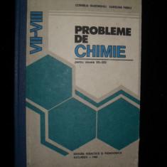 PROBLEME DE CHIMIE PENTRU CLASELE VII-VIII - Cornelia Gheorghiu, Carolina Parvu