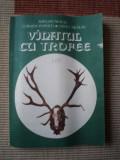 Vanatul cu trofee Aurelian Neacsu Corneliu Popescu Nicolau ilustrata foto hobby, Alta editura