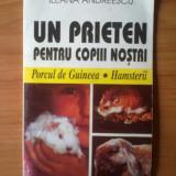 N5 Ileana Andreescu-Un prieten pentru copiii nostri(porcul de Guineea, Hamsterii
