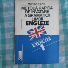 Metoda rapida de invatare a gramaticii limbii engleze Monica Visan