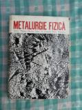 Metalurgie fizica
