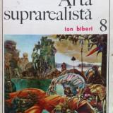 ARTA SUPRAREALISTA - Ion Biberi, Alta editura