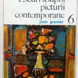 ESEURI ASUPRA PICTURII CONTEMPORANE - Jean Grenier, Alta editura
