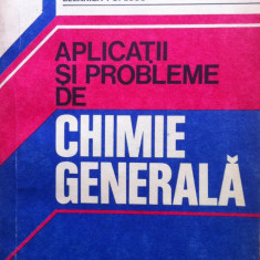 APLICATII SI PROBLEME DE CHIMIE GENERALA - Nelly Demian - Carte Chimie