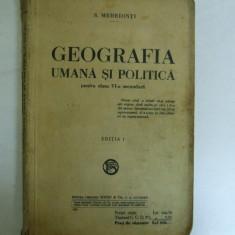 S. Mehedinti Geografia umana si politica Bucuresti 1924 - Carte Geografie