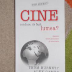 THOM BURNETT--CINE CONDUCE, DE FAPT, LUMEA? - Carte Cultura generala