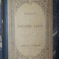 Extraits du theatre latin Plaut, Terentiu, Seneca text latin comentat, Alta editura