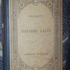 Extraits du theatre latin Plaut, Terentiu, Seneca text latin comentat - Roman