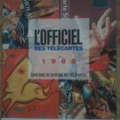 Catalog de cartele telefonice Franta-L'Officiel des Telecarts 1998, Catalogue de Cotation des telecarts de Yvert&Tellier, 100 roni, taxele postale 0