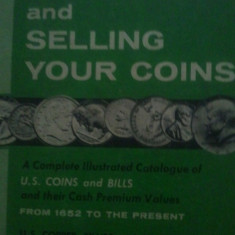 Catalog Appraising and Selling your Coins, toate monedele americane din 1652 pana in prezent din aur, argint si cupru, 200 roni, taxele postale gratuite