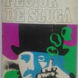 N. D. COCEA - FECIOR DE SLUGA - Roman, Anul publicarii: 1970