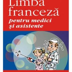 LImba franceza pentru medici si asistente (o carte ff utila pentru cadre medicale ce for sa acumuleze cunostinte de limba franceza medicala) - Curs Limba Franceza polirom