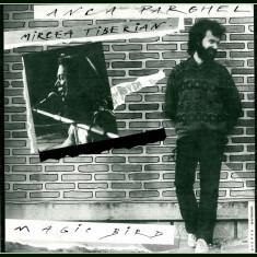 Anca Parghel Mircea Tiberian Magic Bird disc vinyl lp seria jazz muzica - Muzica Jazz electrecord, VINIL