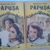 BOLESLAW PRUS - PAPUSA (2 VOL.) - Roman