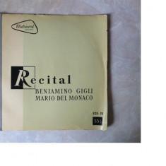 Beniamino Gigli si Mario del Monaco-Recital, disc vinil Electrecord - Muzica Clasica
