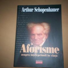 AFORISME ASUPRA INTELEPCIUNII IN VIATA- SCHOPENHAUER - Filosofie, Trei