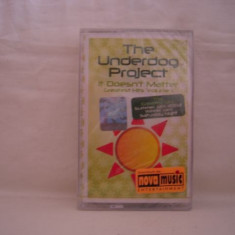 Vand caseta audio The Underdog Project-Greatest Hits vol 1, originala, sigilata - Muzica Pop roton, Casete audio