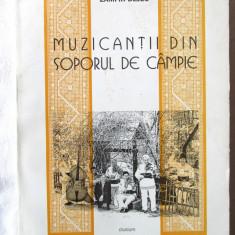 """""""MUZICANTII DIN SOPORUL DE CAMPIE"""", Zamfir Dejeu, 2001.  Absolut noua, Alta editura"""