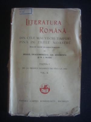 MIHAIL DRAGOMIRESCU, GH. ADAMESCU, N. I. RUSSU - LITERATURA ROMANA volumul 2 partea 1 - DE LA PRIMELE MANIFESTARI PANA LA 1900 {editie veche} foto