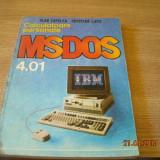 CALCULATOARE PERSONALE MS-DOS 4.01-Vlad Tepelea,Cristian Lupu,E. Georgescu,D. Istratescu